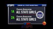 1A vs 2A Senior All State Girls Basketball