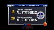 1B vs 2B Senior All State Girls Basketball