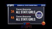 3A vs 4A Senior All State Girls Basketball